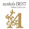 ayaka's BEST -Ballad Collection- [CD+DVD]<通常盤>
