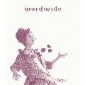 wordwide [CD+DVD]<初回TypeA盤>