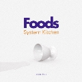foods & System Kitchen