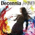 Decennia [CD+DVD]<初回限定盤>
