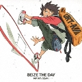 SEIZE THE DAY [CD+DVD]<初回生産限定盤>