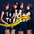 Teacher Teacher <Type C> [CD+DVD]<通常盤>