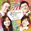 The Reborn Songs ~80's ハーモニー~
