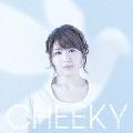 CHEEKY [CD+DVD]<初回限定盤>
