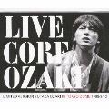 LIVE CORE LIMITED VERSION YUTAKA OZAKI IN TOKYO DOME 1988/9/12 [2CD+DVD]