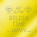 GOLDEN TIME [CD+DVD+ブックレット]<初回限定盤>