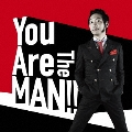 You Are The MAN!!<通常盤>