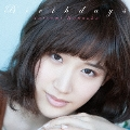 Birthdays [CD+DVD]<初回限定盤>