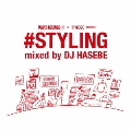TOWER RECORDS × WEGO presents #STYLING mixed by DJ HASEBE<タワーレコード限定>