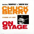 チャック・ベリー・オン・ステージ +11<生産限定盤>