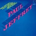 ポール・ジェフリー<完全限定生産盤>