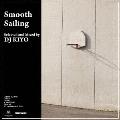 Smooth Sailing<完全限定プレス盤>