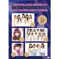 The Girls Live Vol.37