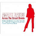 Across The Great Divide<初回限定スペシャルパッケージ盤>