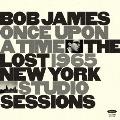 ワンス・アポン・ア・タイム : ザ・ロスト・1965・ニューヨーク・スタジオ・セッションズ<RECORD STORE DAY対象商品>
