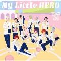 My Little HERO [DVD+フォトブックレット]<初回限定盤B>