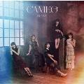 CAMEO [CD+DVD]<初回限定仕様/Type-C>