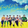 ENDLESS SUMMER [CD+DVD]<初回盤A>
