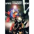 "HOTEI PRESENTS ""SPACE COWBOY SHOW""<期間限定盤>"