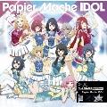 Papier Mache IDOL [CD+DVD]<初回限定盤>