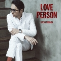 LOVE PERSON [CD+Blu-ray Disc]<初回限定MTV Unplugged映像盤>