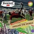 "WORLD SOCCER Winning Eleven 2009 MUSIC COLLECTION ""AROUND THE WORLD"""