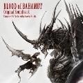 ブラッド オブ バハムート オリジナル・サウンドトラック