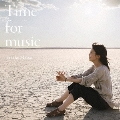 Time for music<通常盤>