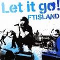 Let it go! [CD+DVD]<初回限定盤B>