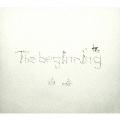 The beginning [CD+DVD+ブックレット写真集]<初回生産限定盤>