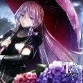 IA THE WORLD ~雨~