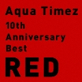10th Anniversary Best RED<通常盤>