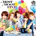 the BEST of ROOT FIVE<通常盤>