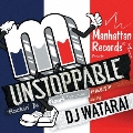 UNSTOPPABLE -Rockin' Da Floor! Primetime Party Mix- mixed by DJ WATARAI
