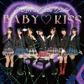 BABY KISS [CD+DVD]<完全生産限定盤>