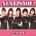 Next is you!/カラダだけが大人になったんじゃない [CD+DVD]<初回生産限定盤C>