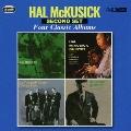 ハル・マクシック|フォー・クラシック・アルバムズ