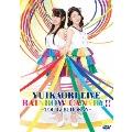 ゆいかおり LIVE「RAINBOW CANARY!!」 ~ツアー&日本武道館~