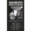 マンチェスター:ノース・オブ・イングランド~ストーリー・オブ・インデペンデント・ミュージック・グレイター・マンチェスター1977-1993