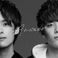 ANSWER [CD+DVD]<初回限定盤>