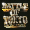 BATTLE OF TOKYO ~ENTER THE Jr.EXILE~ [CD+Blu-ray Disc]<通常盤>