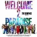 WELCOME 2 PARADISE [CD+DVD]