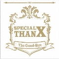 Special ThanX [CD+DVD]<初回限定盤> CD