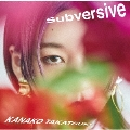 Subversive<通常盤>
