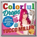 Colorful Drops [CD+DVD]<初回限定盤>