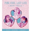 PINK CRES. LAST LIVE ~LOVE YOU ・ PINK CLASS. ~