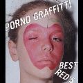 PORNO GRAFFITTI BEST RED'S<通常盤>