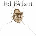 エド・ビッカート<完全限定生産盤>