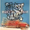 ストリート・ジャムス・バック・トゥー・ザ・オールド・スクール
