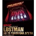 LOSTMAN GO TO YOKOHAMA ARENA 2019.10.17 at YOKOHAMA ARENA<通常版>